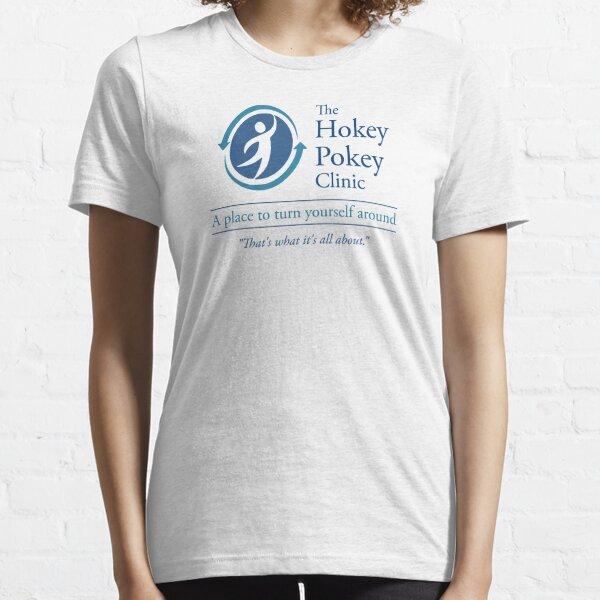 The Hokey Pokey Clinic Essential T-Shirt