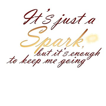 Just a Spark - Quote by Andersen0409