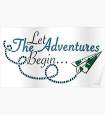 Let the Adventures Begin Poster