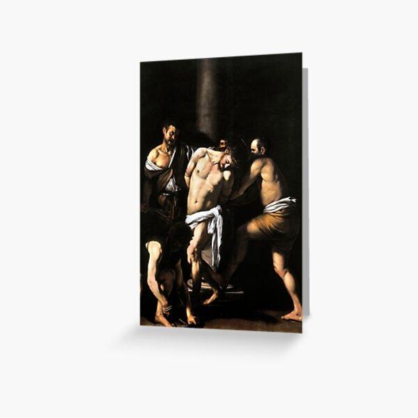 Caravaggio The Flagellation of Christ Greeting Card