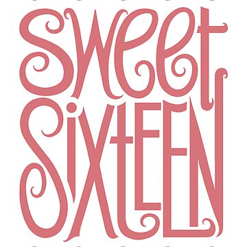 Sweet Sixteen by mrana