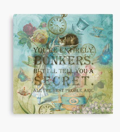 Wonderland - Bonkers Quote Lienzo