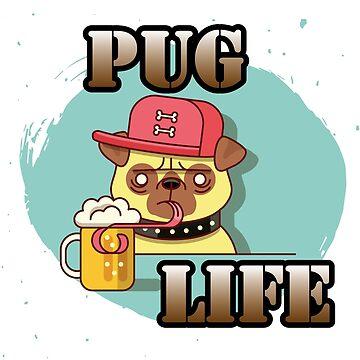 Pug Life Meme Thug Life T Shirt Funny Sarcastic by xpammer