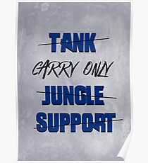 #carry only LOL Poster