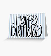 Happy Birthday Blue Stripes Greeting Card