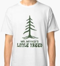 Mr. Miyagi's Little Trees Classic T-Shirt