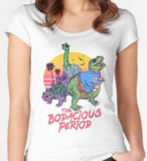 The Bodacious Period Women's Fitted Scoop T-Shirt