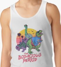 The Bodacious Period Tank Top