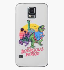 The Bodacious Period Case/Skin for Samsung Galaxy