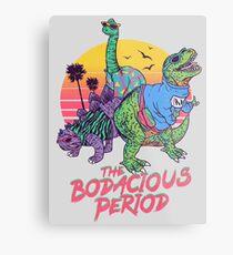 The Bodacious Period Metal Print