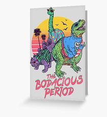 The Bodacious Period Greeting Card