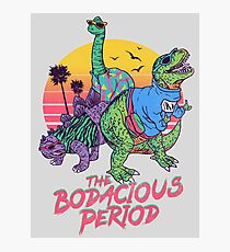 The Bodacious Period Photographic Print
