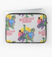 The Bodacious Period Laptop Sleeve