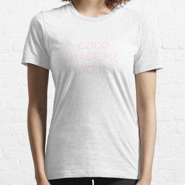 Coco hizo que lo haga - Coco Chanel Camiseta esencial