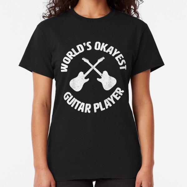 Worlds Okayest Guitar Player   guitarist Classic T-Shirt