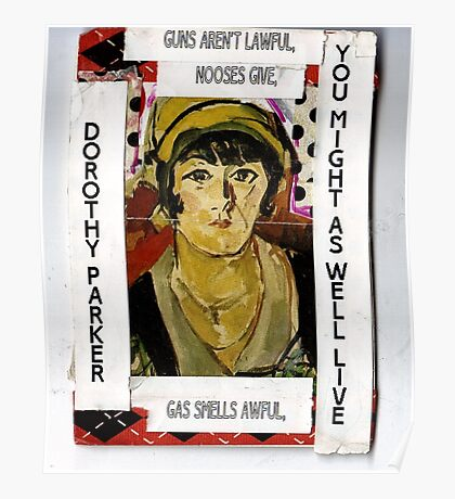 """Dorothy Parker-""""Resume""""(You Might As Well Live) Poster"""