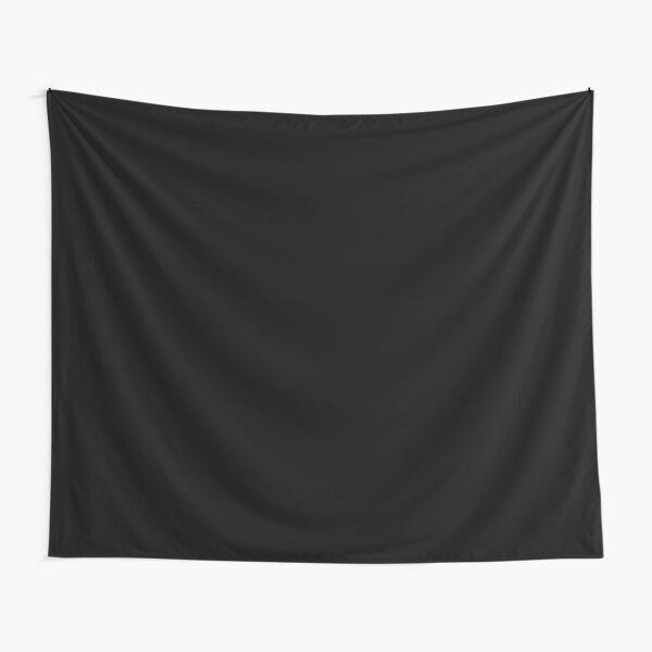 PLAIN BLACK   SOLID BLACK   DARKEST BLACK   MOONLESS SKY   ACCENT BLACK   HIGHEST SELLING BLACK Tapestry