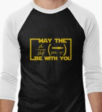 May the Equation be with you Men's Baseball ¾ T-Shirt