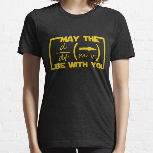 May the Equation be with you Essential T-Shirt