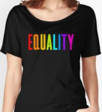 EQUALITY RAINBOW GAY  Women's Relaxed Fit T-Shirt