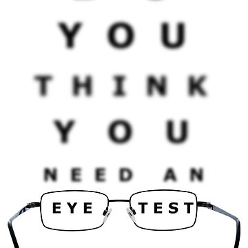 Eye Test Chart by MarkUK97