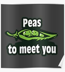 Peas to meet you Poster