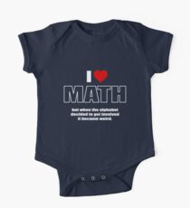 I love math. But when the alphabet decided to get involved it became weird. Kids Clothes