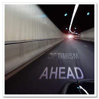 Optimism ahead (Tunnel) by Franki
