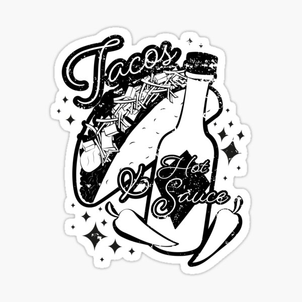 Tacos and Hot Sauce  Sticker