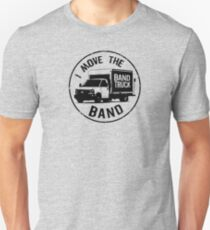 I Move The Band (Black Lettering) Unisex T-Shirt