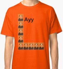 ayy lmao Classic T-Shirt