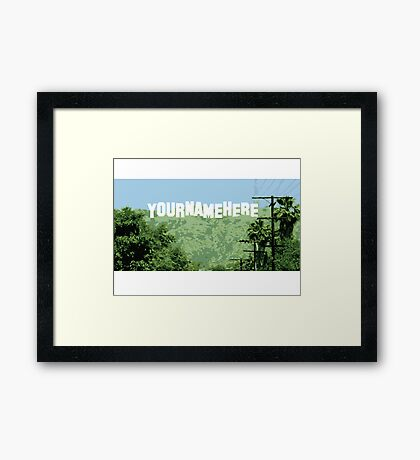 Hollywood not! Framed Print