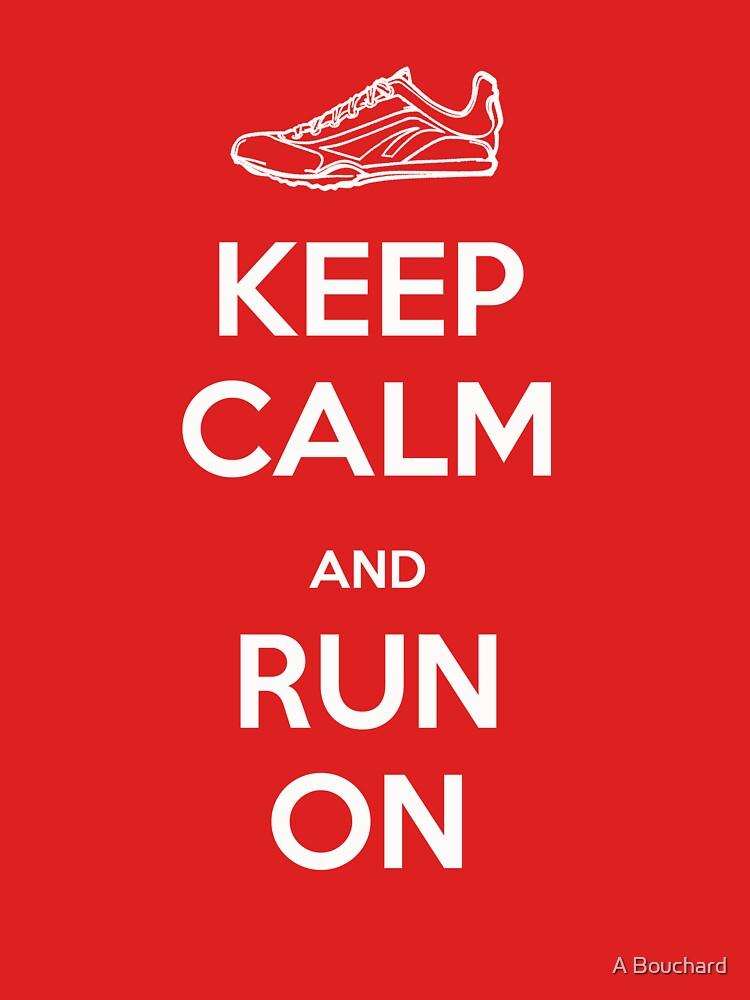 Keep Calm and Run On | Unisex T-Shirt