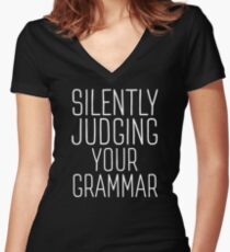 Silently Judging Your Grammar Women's Fitted V-Neck T-Shirt