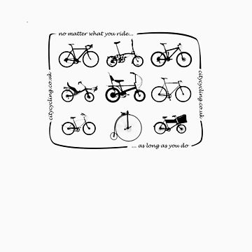 No matter what you ride... by citycycling