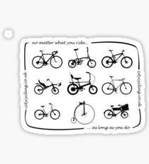 No matter what you ride... Sticker