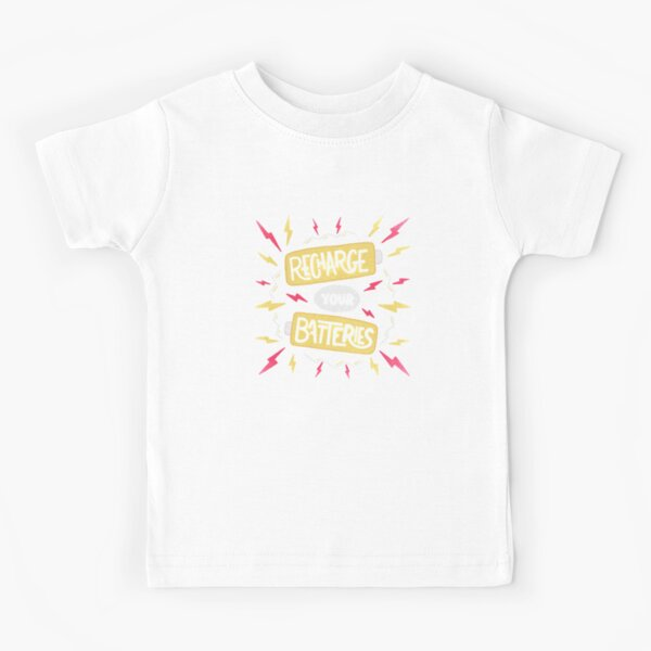 Recharge your batteries Kids T-Shirt