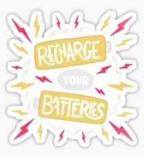 Recharge your batteries Sticker