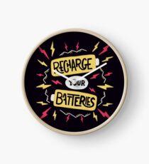 Recharge your batteries Clock