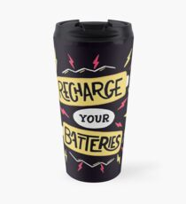 Recharge your batteries Travel Mug