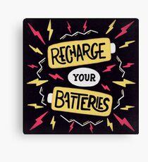 Recharge your batteries Canvas Print