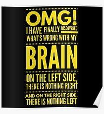 Cute and Cool Funny Merchandise - My Brain - Best Gift for Men, Women, Mom, Dad, Boyfriend, Girlfriend, Husband, Wife, Him, Her, Couples, Grandma, Brother or Friends Poster