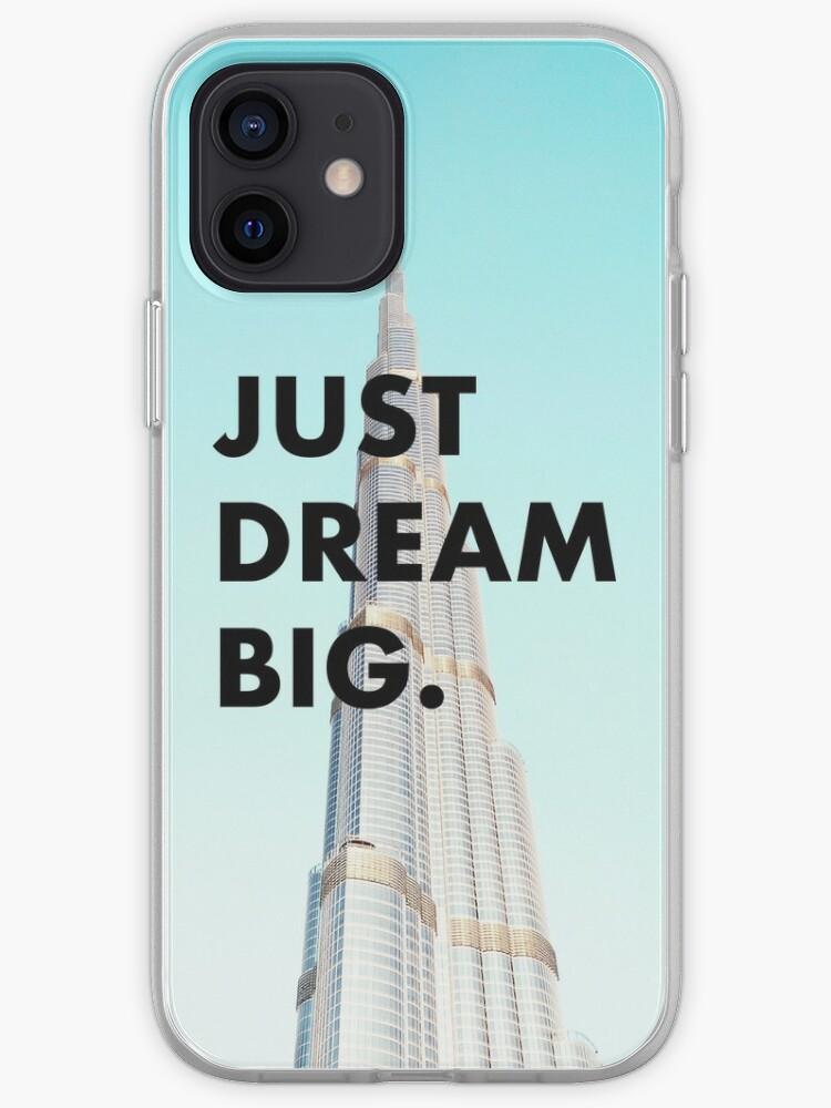 Just Dream Big - Dubai | iPhone Case & Cover