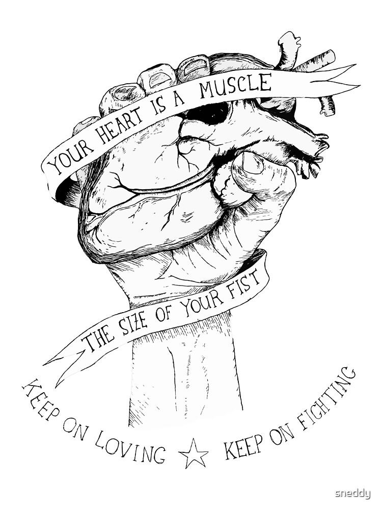 «Tu corazon es un musculo» de sneddy