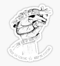 Your Heart Is A Muscle Sticker