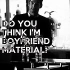 Lucifer quote - boyfriend material by EnjoyRiot