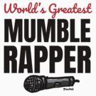 Mumble Rapper by sketchNkustom