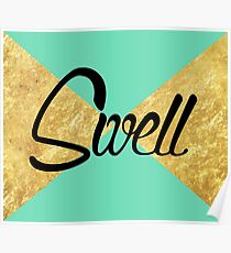 """Swell"" Gold Leaf Golden Teal Green Blue Font Typography Funny Silly Humor Modern Clean Lines Geometric Triangles Poster"