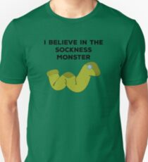 I BELIEVE IN THE SOCKNESS MONSTER! T-Shirt