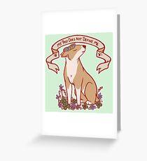 Inspirational Bull Terrier Greeting Card